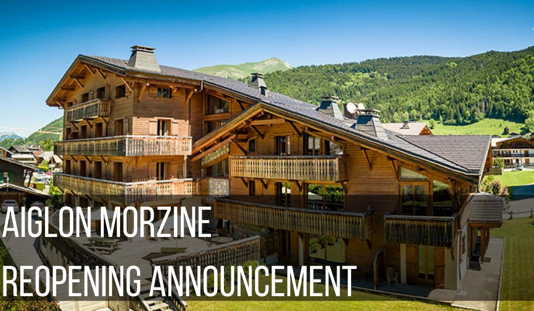 Aiglon Morzine Re-Opening Announcement