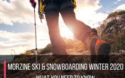 Morzine Ski & Snowboarding Winter 2020: What You Need To Know